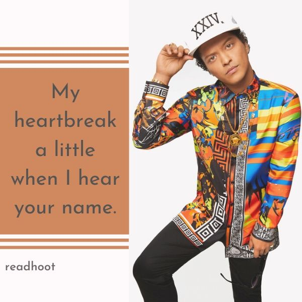 Bruno Mars quotes and lyrics