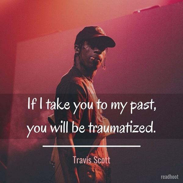 Inspirational Travis Scott quotes