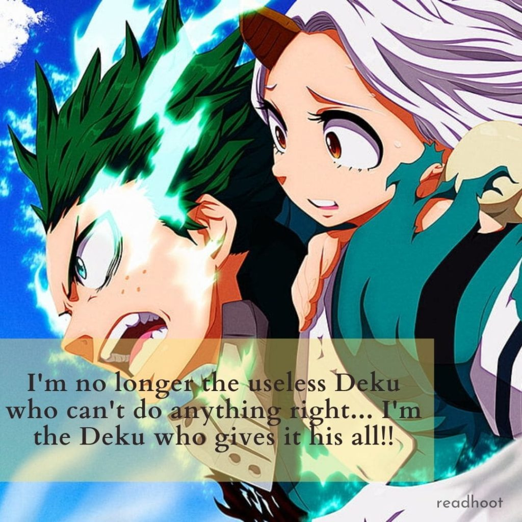 Izuku Midoriya ( Deku ) Quotes