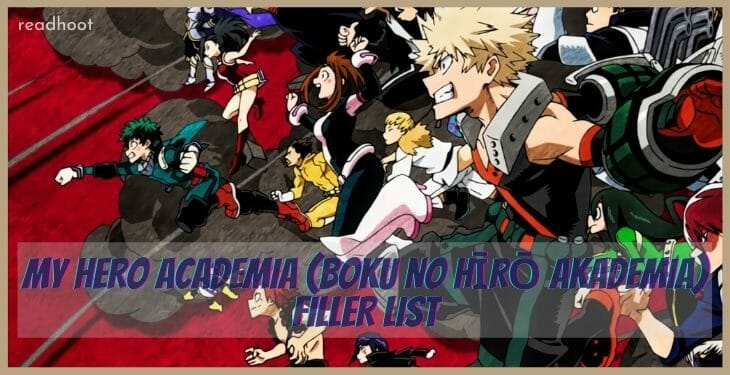 My Hero Academia (Boku no Hīrō Akademia) Filler List
