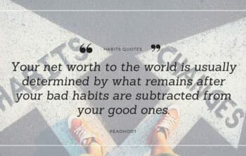 bad habits quotes and sayings